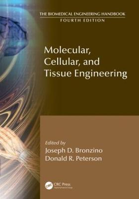Molecular, Cellular, and Tissue Engineering - The Biomedical Engineering Handbook, Fourth Edition (Hardback)
