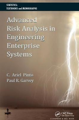 Advanced Risk Analysis in Engineering Enterprise Systems - Statistics:  A Series of Textbooks and Monographs (Hardback)
