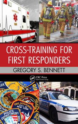 Cross-Training for First Responders (Hardback)