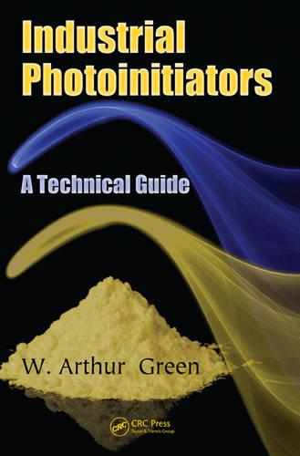 Industrial Photoinitiators: A Technical Guide (Paperback)