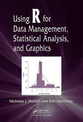 Using R for Data Management, Statistical Analysis, and Graphics (Hardback)