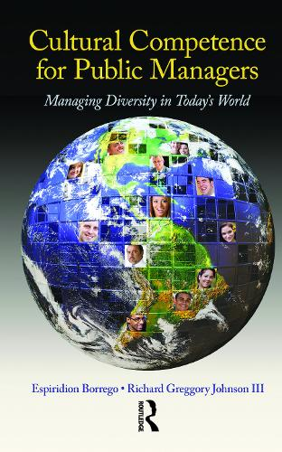Cultural Competence for Public Managers: Managing Diversity in Today' s World (Hardback)