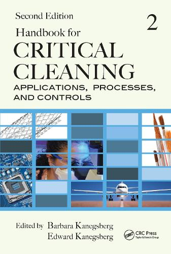 Handbook for Critical Cleaning: Applications, Processes, and Controls, Second Edition (Hardback)