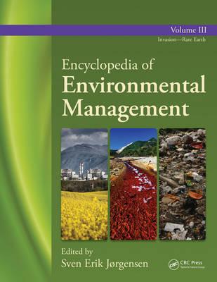 Encyclopedia of Environmental Management: Volume 3 (Hardback)
