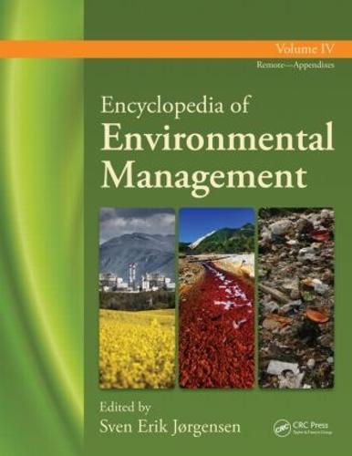 Encyclopedia of Environmental Management: Volume 4 (Hardback)