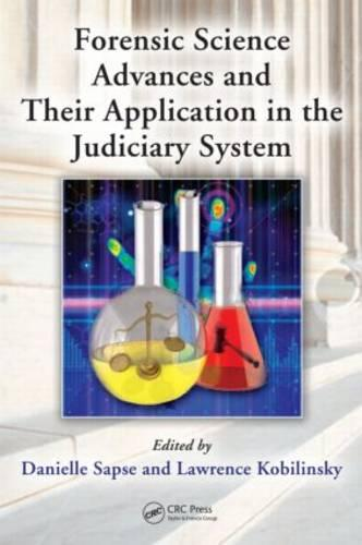Forensic Science Advances and Their Application in the Judiciary System (Hardback)