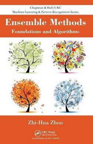 Ensemble Methods: Foundations and Algorithms (Hardback)