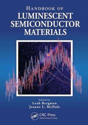 Handbook of Luminescent Semiconductor Materials (Hardback)