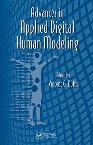 Advances in Applied Digital Human Modeling - Advances in Human Factors and Ergonomics Series (Hardback)