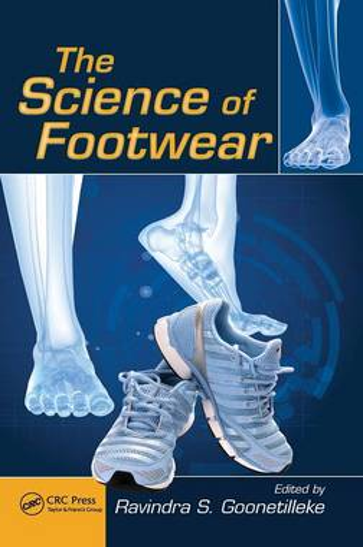 The Science of Footwear - Human Factors and Ergonomics (Hardback)