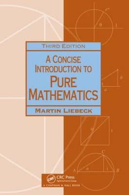 A Concise Introduction to Pure Mathematics (Paperback)