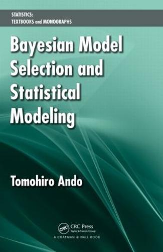 Bayesian Model Selection and Statistical Modeling (Hardback)