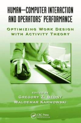 Human-Computer Interaction and Operators' Performance: Optimizing Work Design with Activity Theory (Hardback)