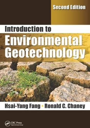 Introduction to Environmental Geotechnology (Hardback)
