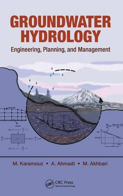 Groundwater Hydrology: Engineering, Planning, and Management (Hardback)