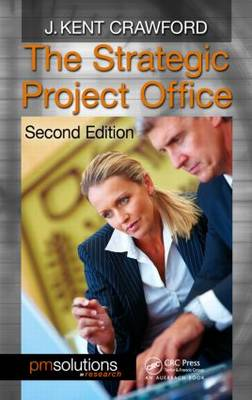 The Strategic Project Office, Second Edition - PM Solutions Research (Hardback)