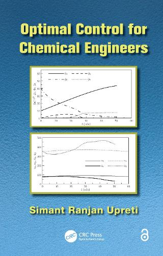 Optimal Control for Chemical Engineers (Hardback)