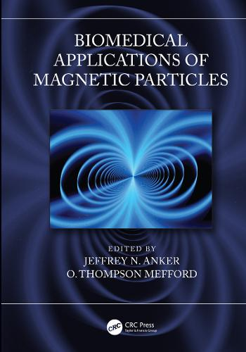 Biomedical Applications of Magnetic Particles (Hardback)