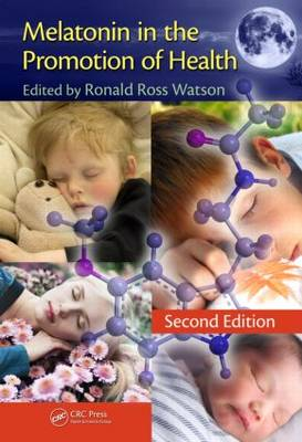 Melatonin in the Promotion of Health, Second Edition (Hardback)