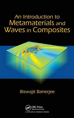 An Introduction to Metamaterials and Waves in Composites (Hardback)