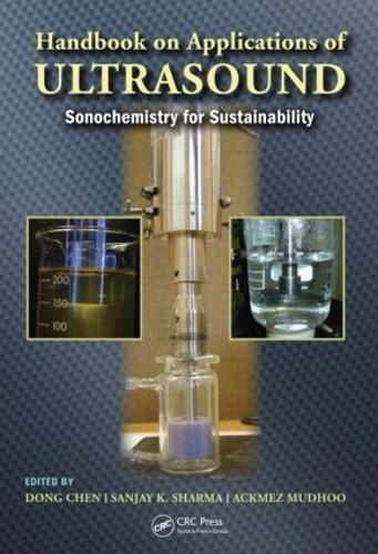 Handbook on Applications of Ultrasound: Sonochemistry for Sustainability (Hardback)