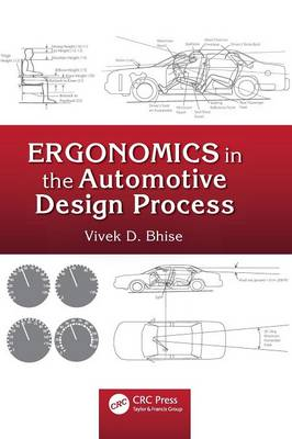Ergonomics in the Automotive Design Process (Hardback)