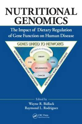 Nutritional Genomics: The Impact of Dietary Regulation of Gene Function on Human Disease (Hardback)