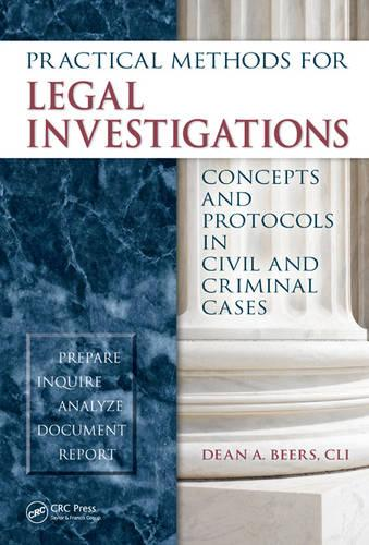 Practical Methods for Legal Investigations: Concepts and Protocols in Civil and Criminal Cases (Hardback)