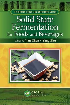 Solid State Fermentation for Foods and Beverages - Fermented Foods and Beverages Series (Hardback)