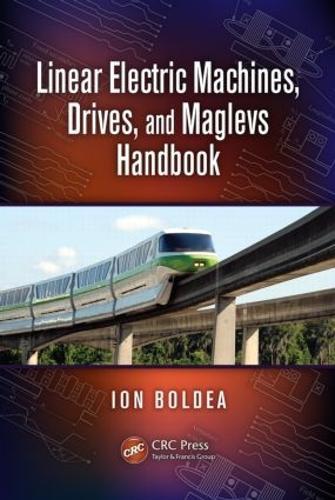 Linear Electric Machines, Drives, and MAGLEVs Handbook (Hardback)