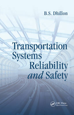 Transportation Systems Reliability and Safety (Hardback)
