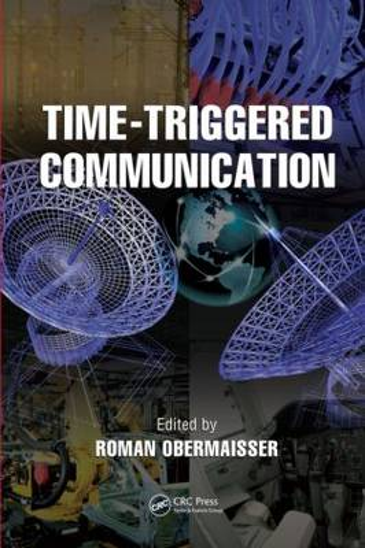 Time-Triggered Communication - Embedded Systems (Hardback)