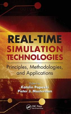 Real-Time Simulation Technologies: Principles, Methodologies, and Applications - Computational Analysis, Synthesis, and Design of Dynamic Systems (Hardback)