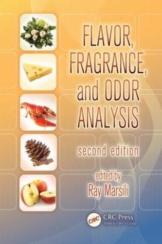 Flavor, Fragrance, and Odor Analysis (Hardback)