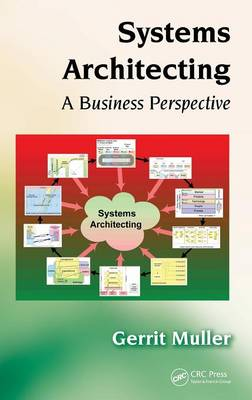 Systems Architecting: A Business Perspective (Hardback)