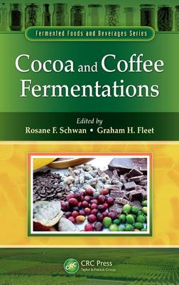 Cocoa and Coffee Fermentations - Fermented Foods and Beverages Series (Hardback)
