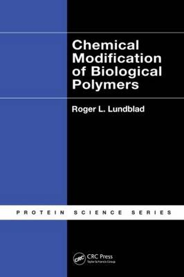 Chemical Modification of Biological Polymers (Hardback)