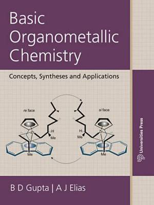 Basic Organometallic Chemistry: Concepts, Syntheses, and Applications of Transition Metals (Hardback)