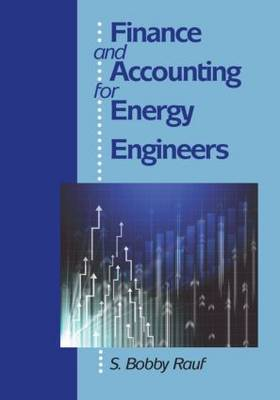 Finance and Accounting for Energy Engineers (Hardback)