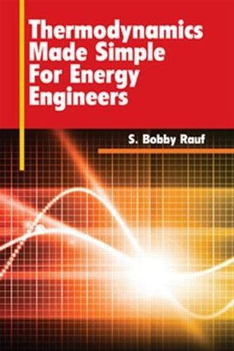 Thermodynamics Made Simple for Energy Engineers (Hardback)