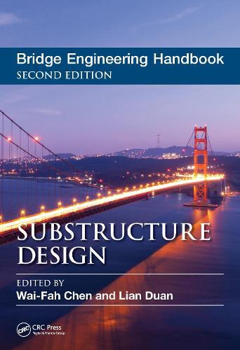 Bridge Engineering Handbook: Substructure Design (Hardback)