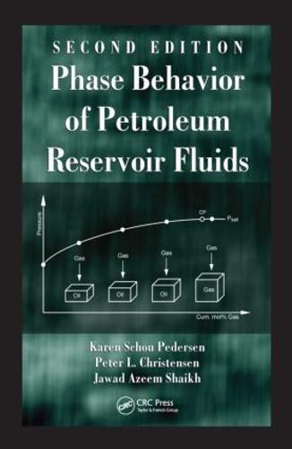 Phase Behavior of Petroleum Reservoir Fluids, Second Edition (Hardback)