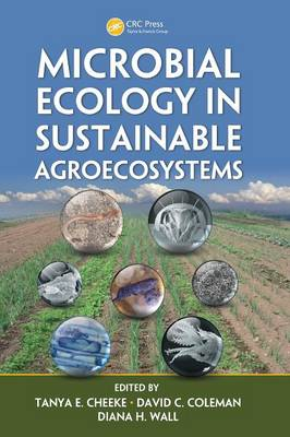 Microbial Ecology in Sustainable Agroecosystems - Advances in Agroecology (Hardback)