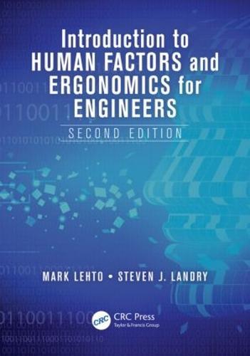 Introduction to Human Factors and Ergonomics for Engineers - Human Factors and Ergonomics (Hardback)