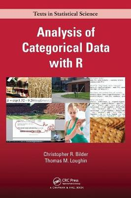 Analysis of Categorical Data with R - Chapman & Hall/CRC Texts in Statistical Science (Hardback)