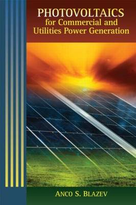 Photovoltaics for Commercial and Utilities Power Generation (Hardback)