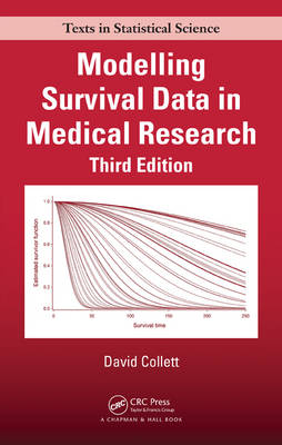 Modelling Survival Data in Medical Research - Chapman & Hall/CRC Texts in Statistical Science (Hardback)