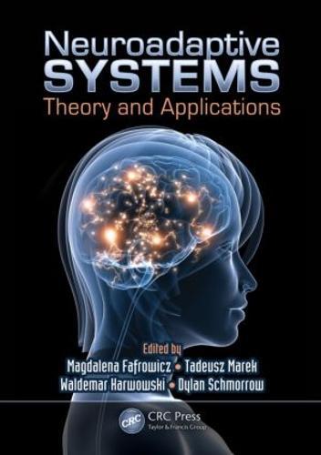 Neuroadaptive Systems: Theory and Applications - Ergonomics Design & Mgmt. Theory & Applications (Hardback)