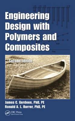 Engineering Design with Polymers and Composites, Second Edition (Hardback)