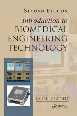 Introduction to Biomedical Engineering Technology, Second Edition (Hardback)